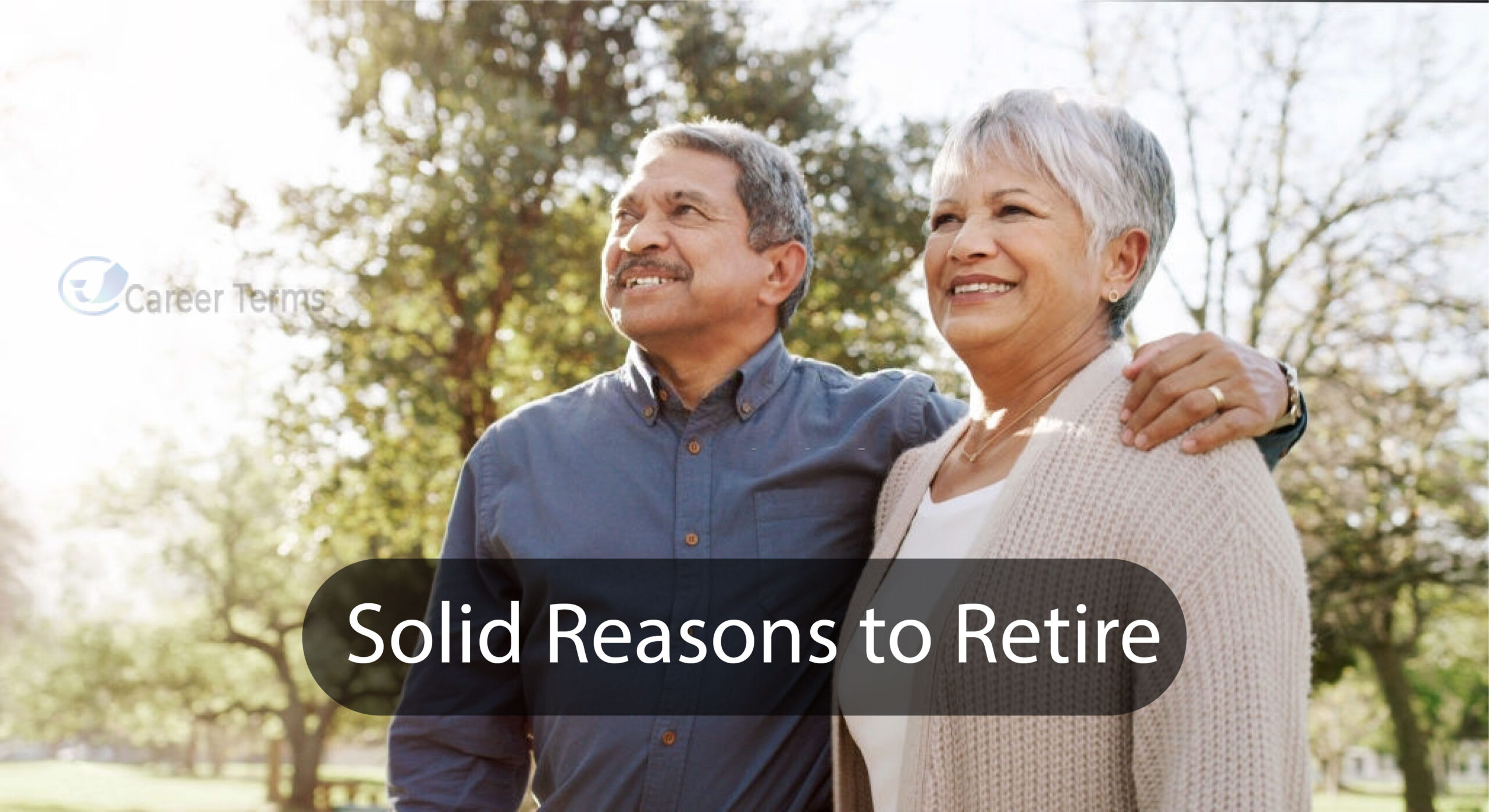 Top Solid Reasons to Retire