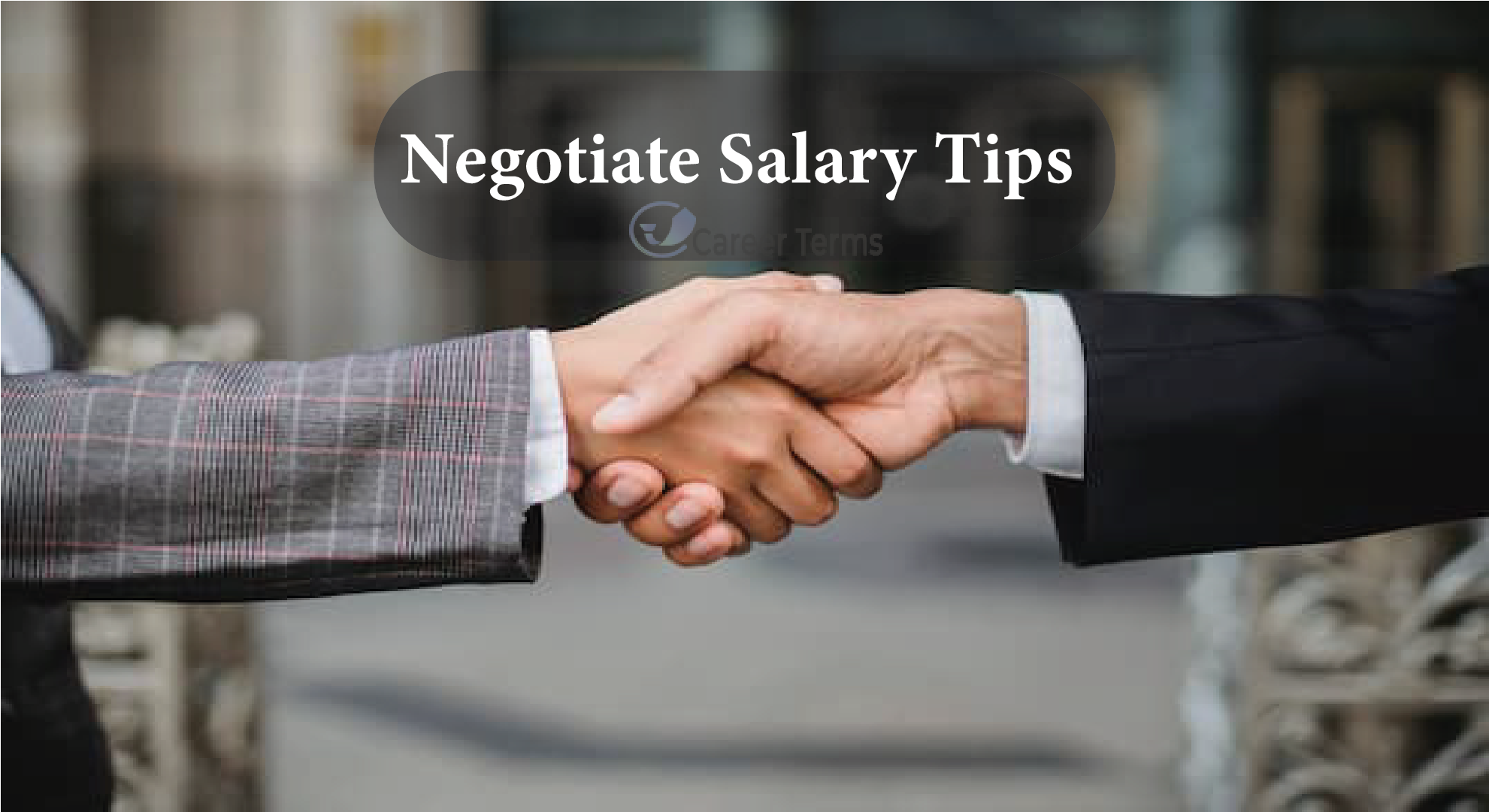 How to Negotiate Salary Tips