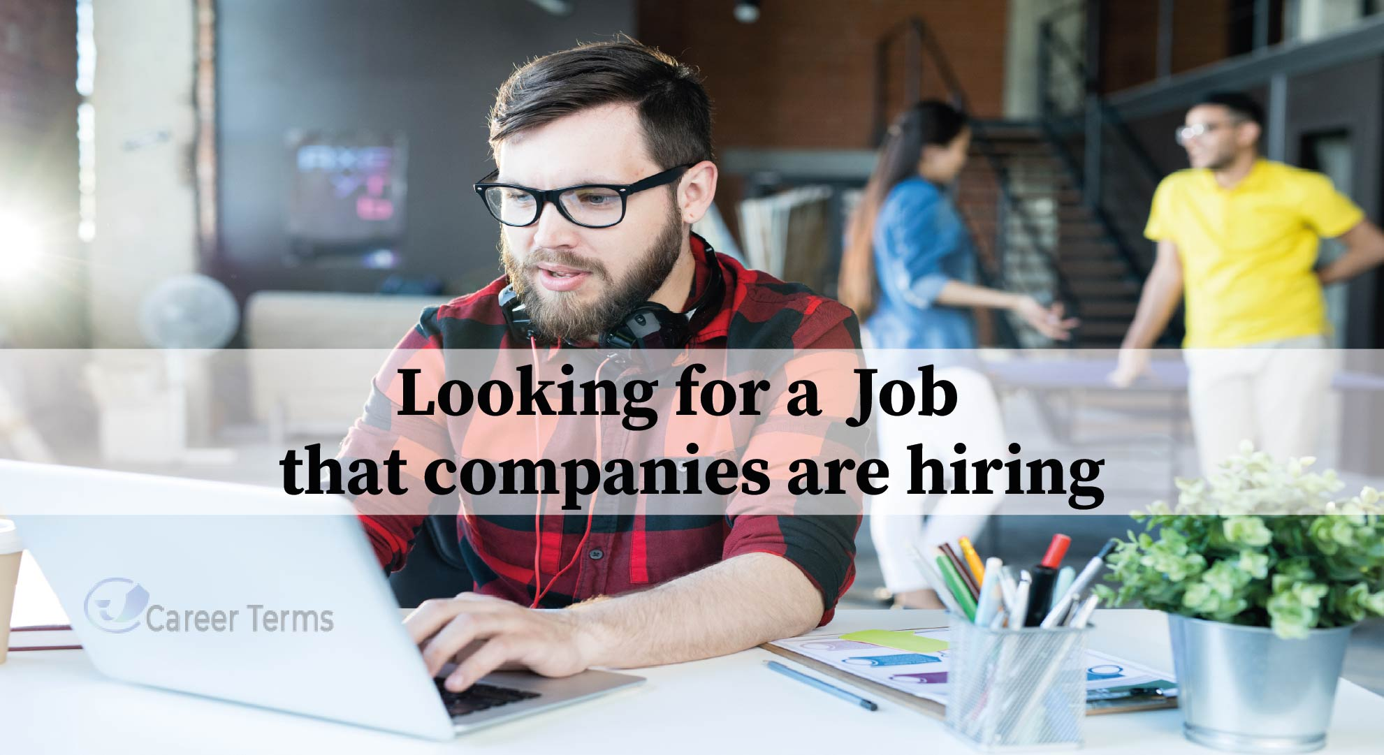 Looking for a Job that companies are hiring