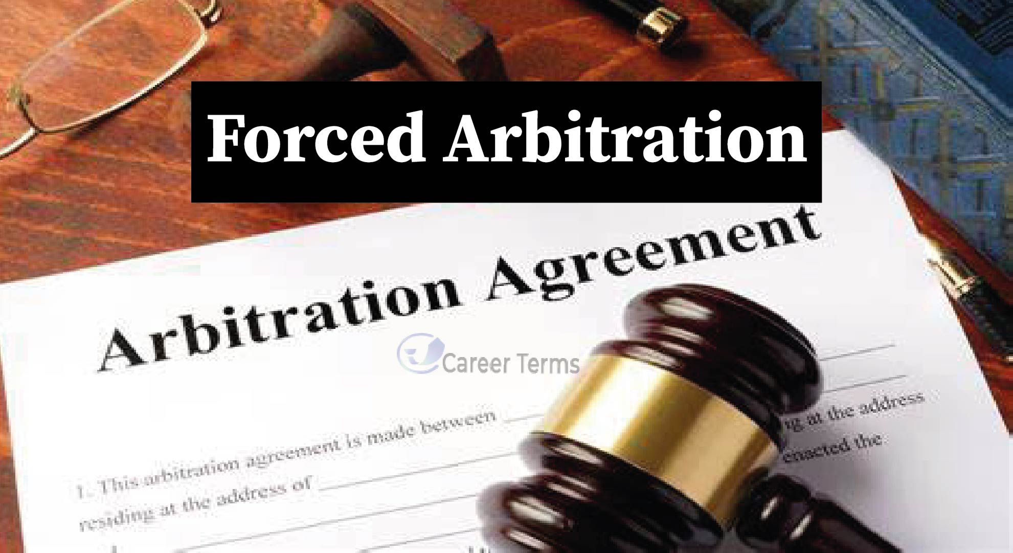 What Is Forced Arbitration