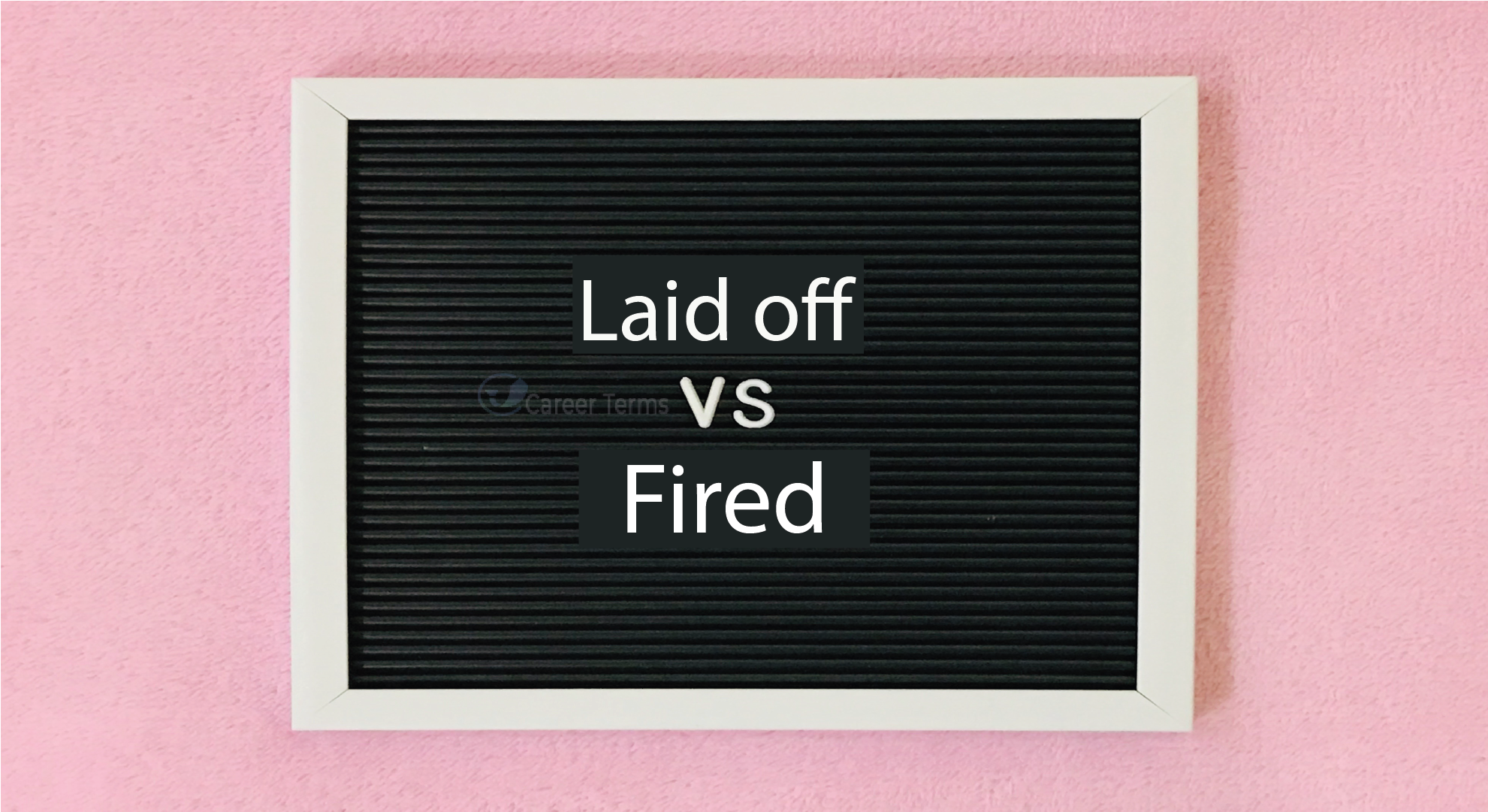laid off vs fired